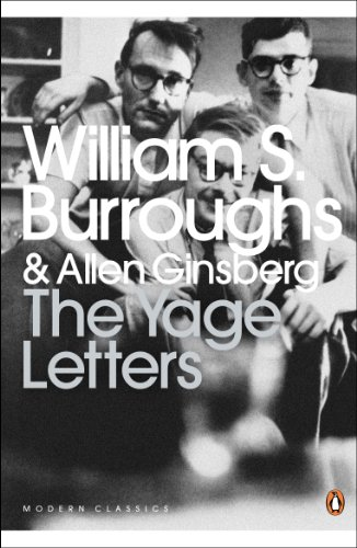 The Yage Letters: Redux by William S. Burroughs