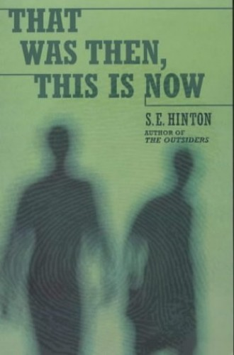 That Was Then, This is Now (Puffin Teenage Fiction)