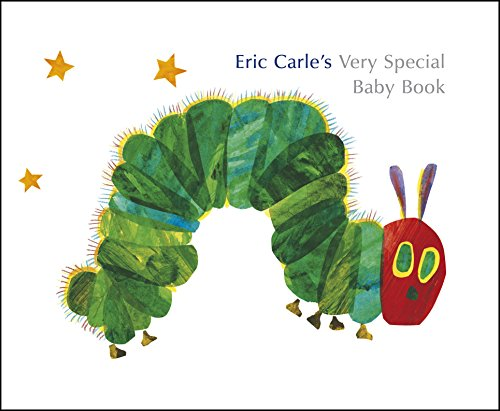 Eric Carle's Very Special Baby Book by Eric Carle