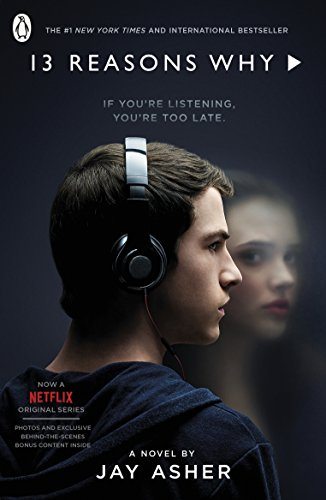 Thirteen Reasons Why: (TV Tie-in) by Jay Asher