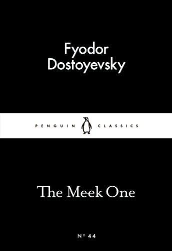 The Meek One by Fyodor Dostoyevsky