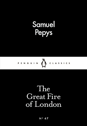 The Great Fire of London by Samuel Pepys