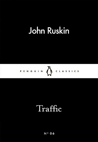 Traffic by John Ruskin