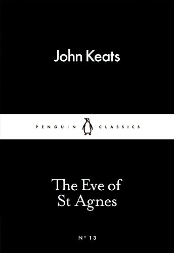The Eve of St Agnes (Penguin Little Black Classics)