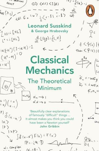 Classical Mechanics: The Theoretical Minimum by George Hrabovsky