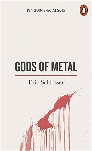 Gods of Metal by Eric Schlosser