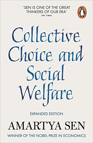 Collective Choice and Social Welfare by Amartya Sen, FBA