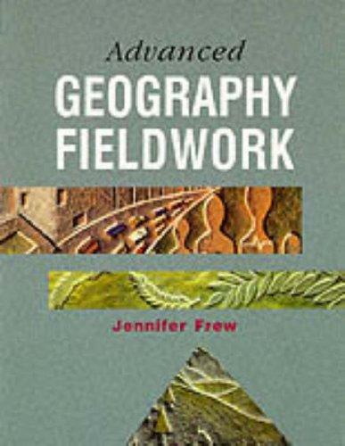Advanced Geography Fieldwork by Jennifer Frew