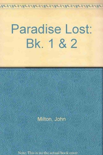 Paradise Lost: Bk. 1 & 2