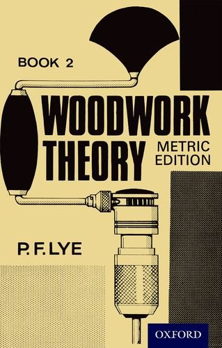 Woodwork Theory - Book 2 Metric Edition by P. F. Lye