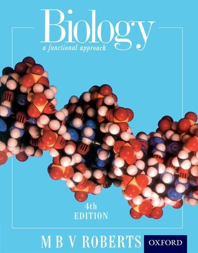 Biology - A Functional Approach by Michael Roberts