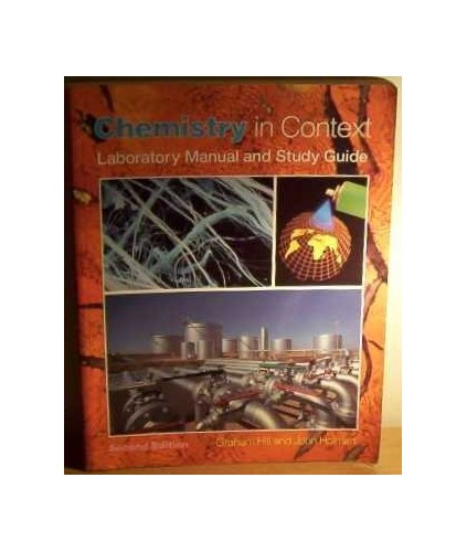 Chemistry in Context: Laboratory Manual Study Guide by Graham C. Hill
