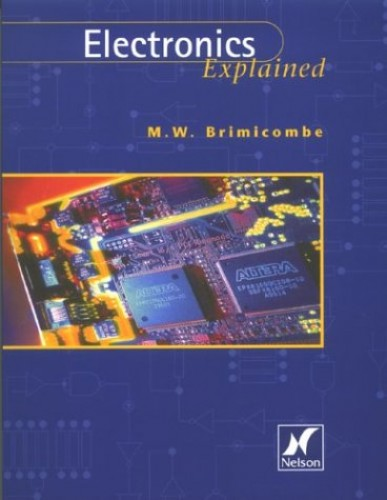 A Level Electronics Explained by M. W. Brimicombe