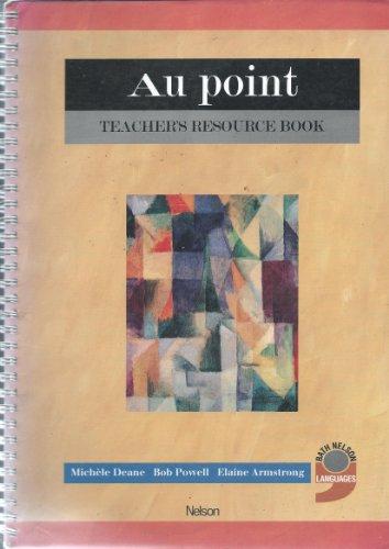 Au Point: Teachers' Resource Book by Michele Deane