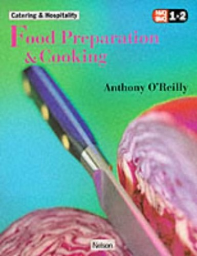 NVQ Catering Food Preparation and Cooking by Anthony O'Reilly
