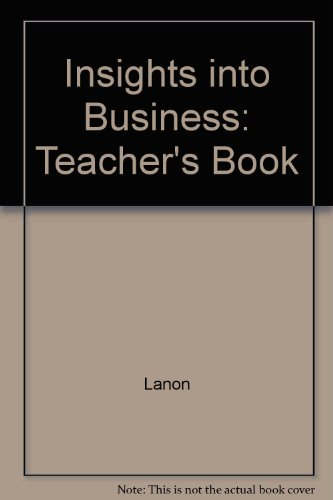 Insights into Business: Teacher's Book by Michael Lannon