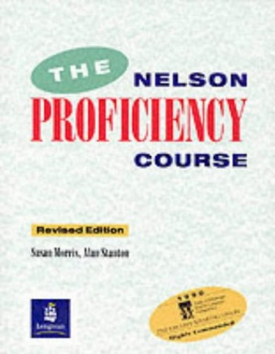 The Nelson Proficiency Course by Susan Morris