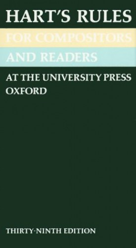 Rules for Compositors and Readers at the University Press, Oxford by Horace Hart