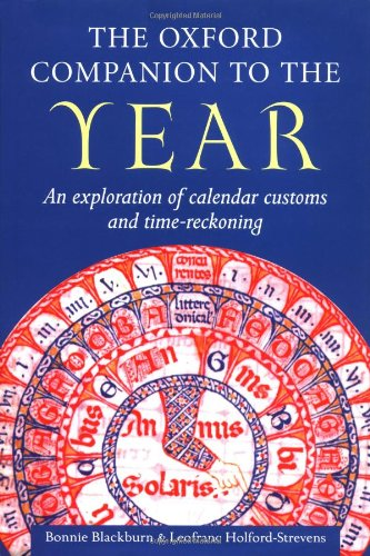 The Oxford Companion to the Year by Bonnie J. Blackburn
