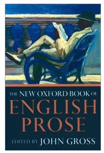 The New Oxford Book of English Prose by John Gross