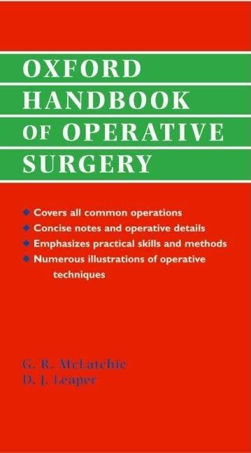 Oxford Handbook of Operative Surgery by Greg R. McLatchie