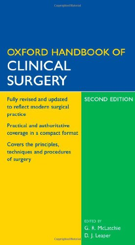 Oxford Handbook of Clinical Surgery by Greg R. McLatchie