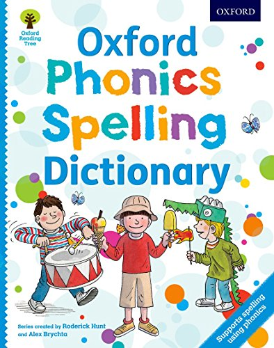 Oxford Phonics Spelling Dictionary by Roderick Hunt