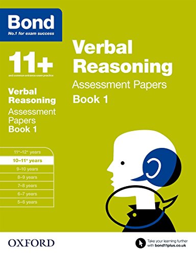 Bond 11+: Verbal Reasoning: Assessment Papers: 10-11+ Years Book 1 by J. M. Bond