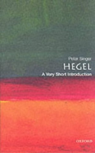 Hegel: A Very Short Introduction by Peter Singer