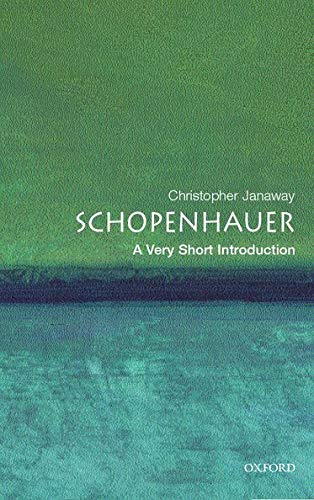 Schopenhauer: A Very Short Introduction by Christopher Janaway