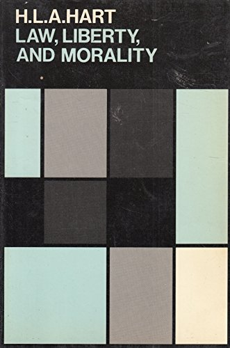 Law, Liberty and Morality by H. L. A. Hart