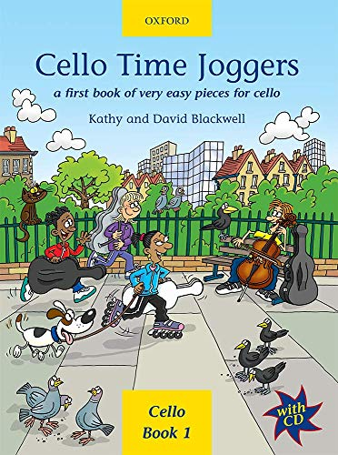 Cello Time Joggers: A First Book of Very Easy Pieces for Cello by Kathy Blackwell