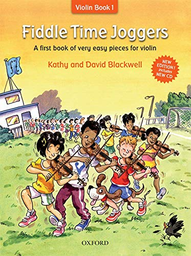 Fiddle Time Joggers + CD: A First Book of Very Easy Pieces for Violin by Kathy Blackwell