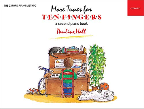 More Tunes for Ten Fingers: A Second Piano Book for Young Beginners by Pauline Hall