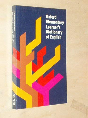 Oxford Elementary Learner's Dictionary of English by Shirley Burridge