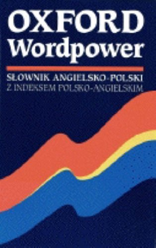 Oxford Wordpower Dictionary for Polish Learners by