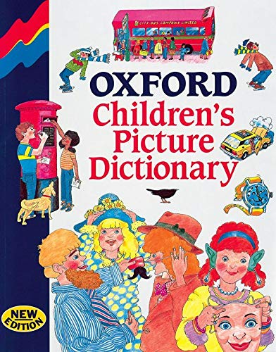 Oxford Children's Picture Dictionary by L. A. Hill