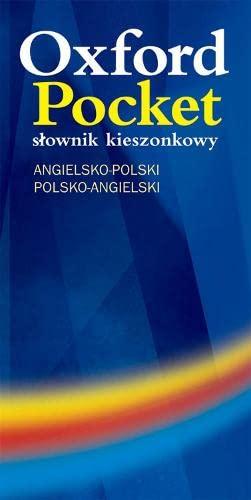 Oxford Pocket: Slownik Kieszonkowy (Angielsko-Polski/Polsko-Angielski) by