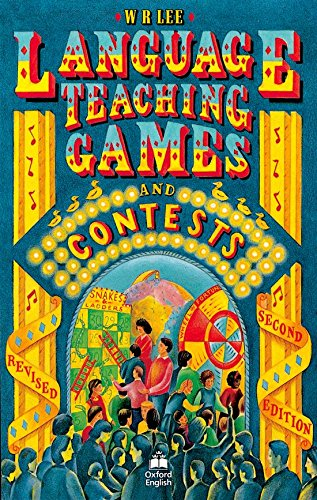 Language Teaching Games and Contests by W. R. Lee
