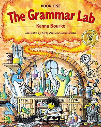 The Grammar Lab: Book One: Grammar for 9- to 12-Year-Olds with Loveable Characters, Cartoons, and Humorous Illustrations by Kenna Bourke