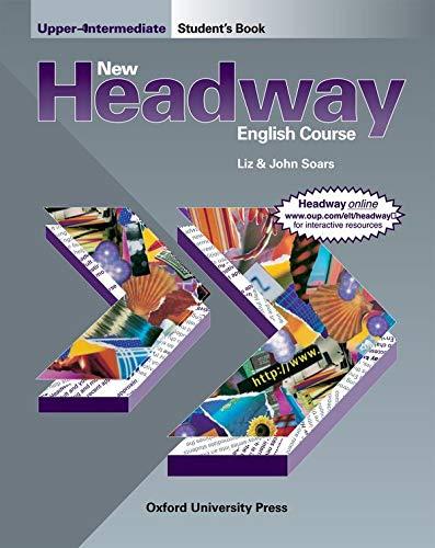 New Headway: Upper-Intermediate: Student's Book by John Soars