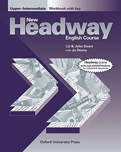 New Headway: Upper-Intermediate: Workbook (with Key) by John Soars