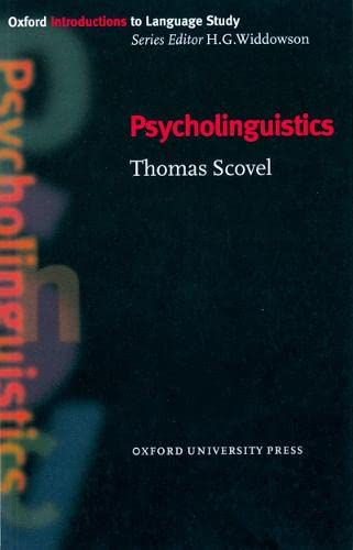 Psycholinguistics by Thomas Scovel