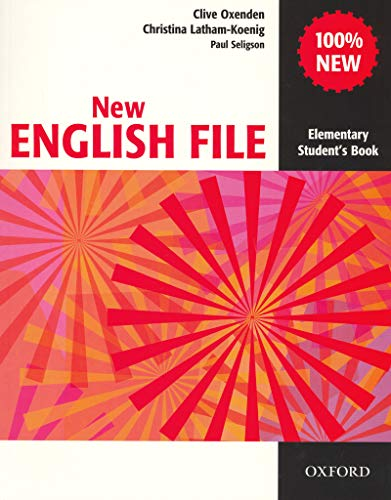New English File: Elementary: Student's Book: Six-Level General English Course for Adults: Elementary level: Student's Book by Clive Oxenden