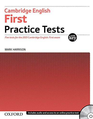 Cambridge English First Practice Tests: Tests With Key and Audio CD Pack: Four Tests for the 2015 Cambridge English: First Exam by