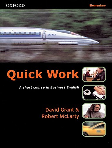 Quick Work Elementary: Student's Book by David Grant