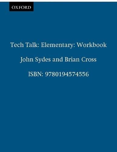 Tech Talk Elementary: Workbook by John Sydes