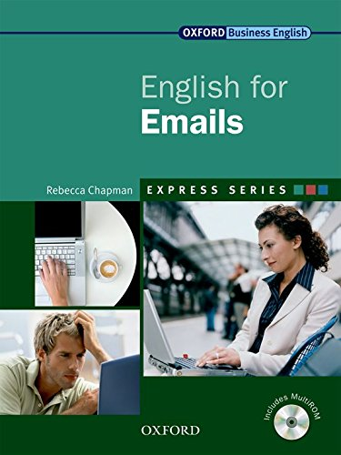 Express Series: English for Emails: A Short, Specialist English Course by Rebecca Chapman