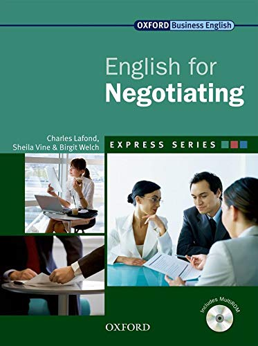 Express Series English for Negotiating: A Short, Specialist English Course by Birgit Welch