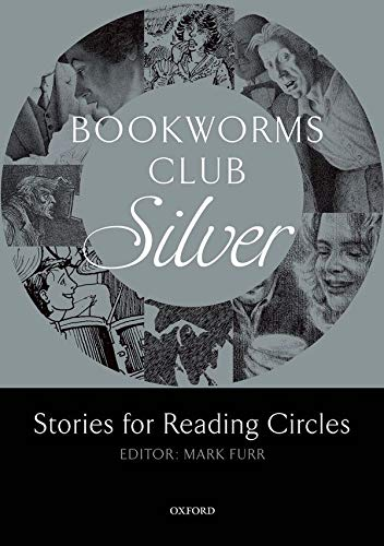 Bookworms Club Stories for Reading Circles: Silver (Stages 2 and 3) by Mark Furr